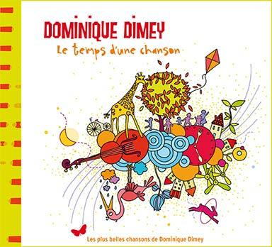 Dominique Dimey - Le temps d'une chanson