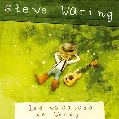Steve Waring - Les vacances de Woody