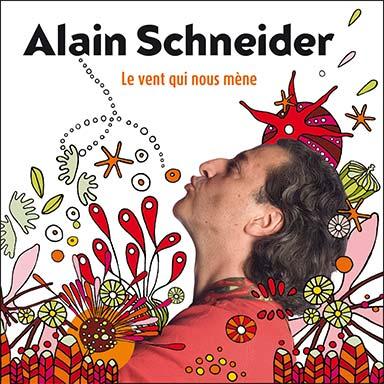 Alain Schneider - Le vent qui nous mène
