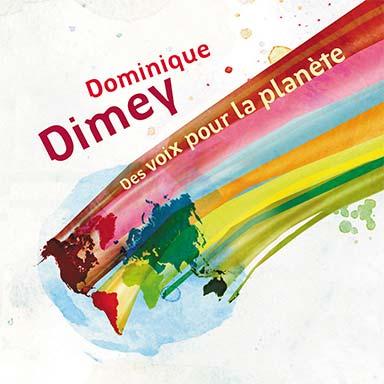 Dominique Dimey - Des voix pour la planète